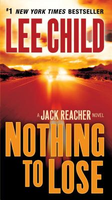 Nothing to Lose (Jack Reacher, No. 12), Lee Child