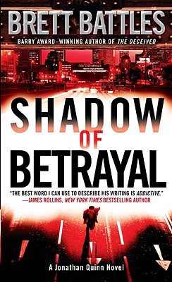 Image for Shadow of Betrayal: A Jonathan Quinn Novel (Jonathan Quinn Novels)