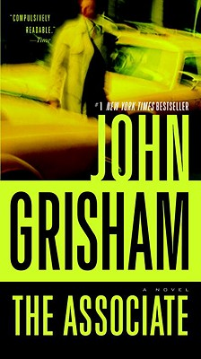 "The Associate: A Novel, ""Grisham, John"""