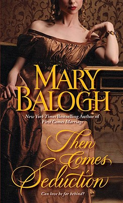 Then Comes Seduction (Huxtable), MARY BALOGH