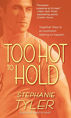 Image for Too Hot to Hold: A Novel