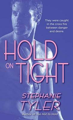 Image for Hold on Tight (Hard to Hold Trilogy, Book 3)