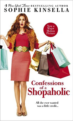 Confessions of a Shopaholic (Movie Tie-in Edition), SOPHIE KINSELLA