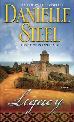Legacy: A Novel, Danielle Steel