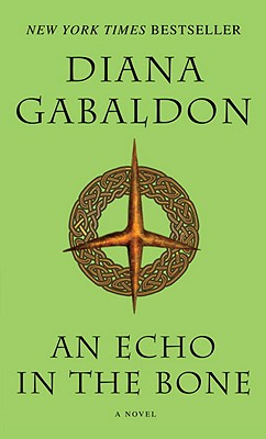 ECHO IN THE BONE (OUTLANDER, NO 7), GABALDON, DIANA