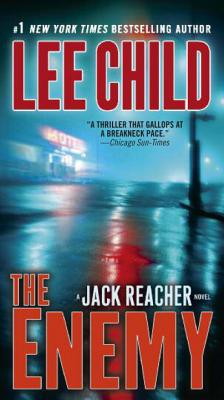 The Enemy: A Reacher Novel (Jack Reacher Novels), Lee Child