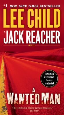 "A Wanted Man (with bonus short story Deep Down): A Jack Reacher Novel, ""Child, Lee"""