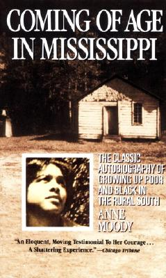 "Coming of Age in Mississippi, ""Moody, Anne"""