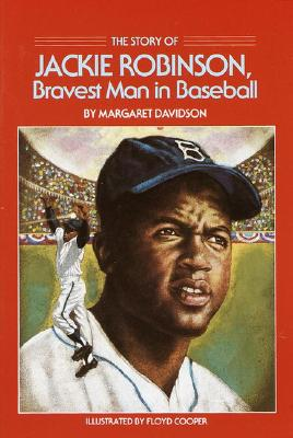 The Story of Jackie Robinson: Bravest Man in Baseball, Davidson, Margaret