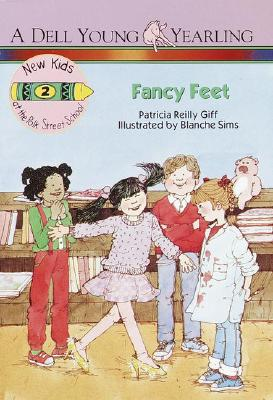 Fancy Feet (New Kids at the Polk Street School #2), Giff, Patricia Reilly