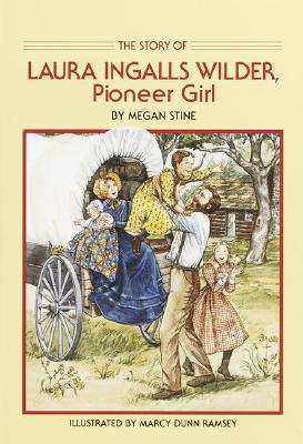 Image for LAURA INGALLS WILDER PIONEER GIRL