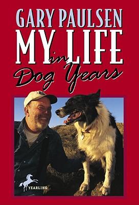 MY LIFE IN DOG YEARS, PAULSEN, GARY