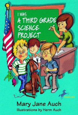Image for I WAS A THIRD GRADE SCIENCE PROJECT