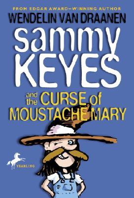 Sammy Keyes and the Curse of Moustache Mary, Wendelin Van Draanen