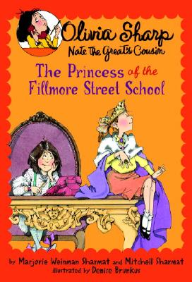 Image for The Princess Of The Fillmore Street School (Olivia Sharpe)