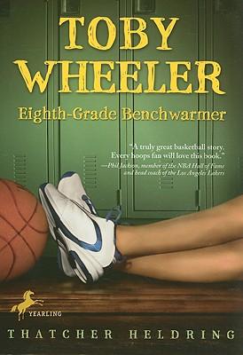 Toby Wheeler: Eighth Grade Benchwarmer, Heldring, Thatcher
