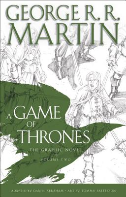 Image for A Game of Thrones: The Graphic Novel: Volume Two  **SIGNED 1st Edition /1st Printing + Photo**