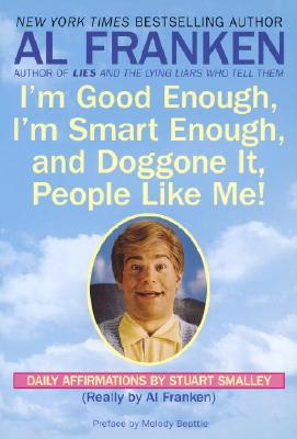 Image for I'M GOOD ENOUGH  I'M SMART ENOUGH  AND D