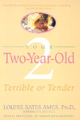 Image for Your 2 Year Old : Terrible or Tender