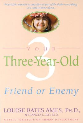 Image for Your Three-Year-Old: Friend or Enemy
