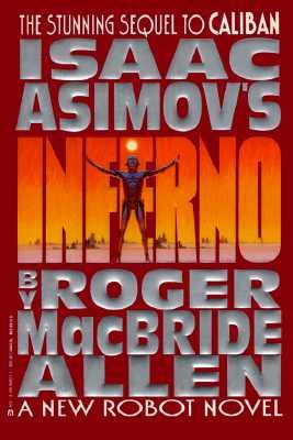 Isaac Asimov's Inferno, Allen, Roger McBride