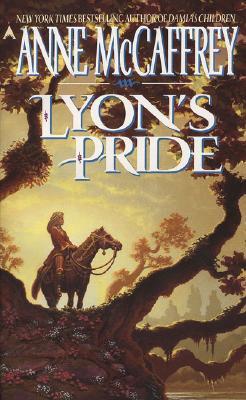 Lyon's Pride (Rowan (Paperback)), ANNE MCCAFFREY