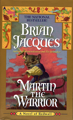 Martin the Warrior: A Novel of Redwall, Brian Jacques