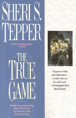 The True Game, Tepper,Sheri S.