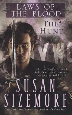 The Hunt (Bk 1Laws of the Blood), Susan Sizemore