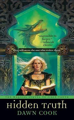 Hidden Truth (Truth, Book 2), Dawn Cook