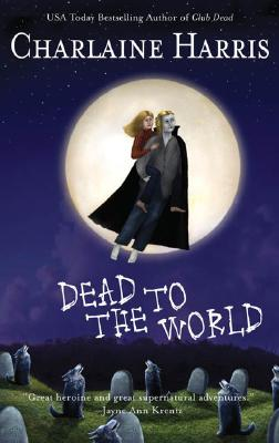 Image for Dead to the World (Southern Vampire Mysteries, Book 4)