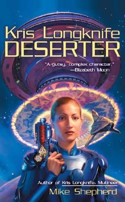 Kris Longknife: Deserter, Mike Shepherd