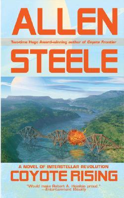 Coyote Rising, Allen Steele