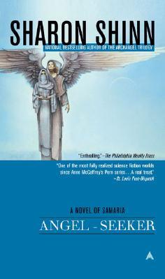 Angel-seeker, SHARON SHINN