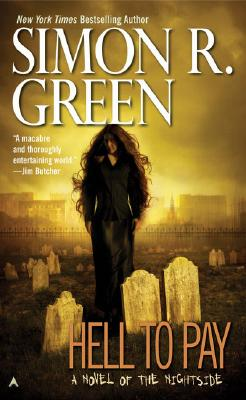 Hell to Pay (Nightside, Book 7), Simon R. Green