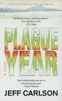 Plague Year, JEFF CARLSON