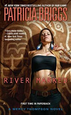 Image for River Marked (Mercy Thompson, Book 6)