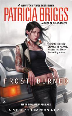 FROST BURNED (MERCY THOMPSON, NO 7), BRIGGS, PATRICIA