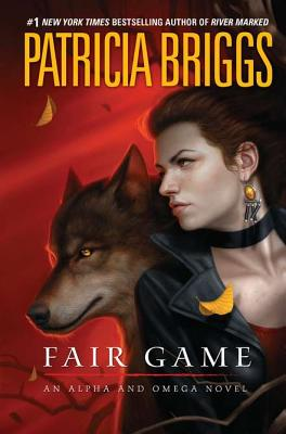 Fair Game (Alpha And Omega), Briggs, Patricia