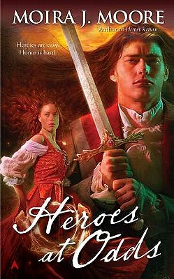 Heroes at Odds, Moore, Moira J.
