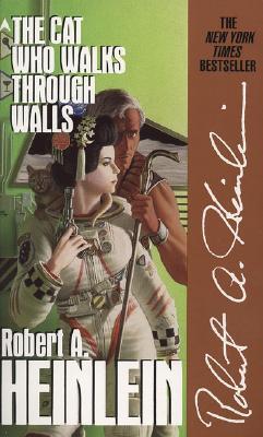 The Cat Who Walks through Walls, Heinlein, Robert A.
