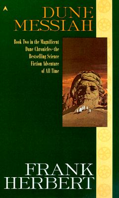 Dune Messiah (Dune Chronicles, Book 2), FRANK HERBERT