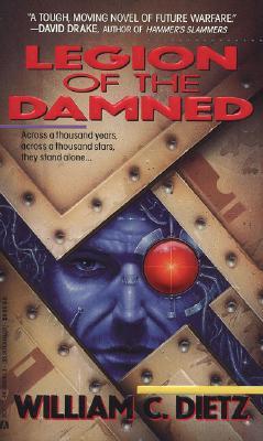 Legion of the Damned, WILLIAM C. DIETZ