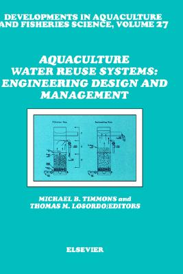 Aquaculture Water Reuse Systems: Engineering Design and Management (Advances in Image Communication)