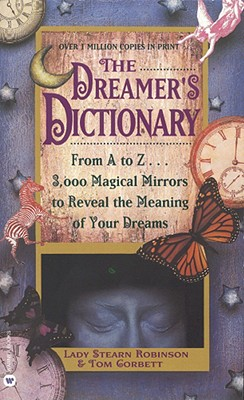 Image for Dreamer's Dictionary: From A to Z... 3000 Magical Mirrors to Reveal the Meaning of Your Dreams