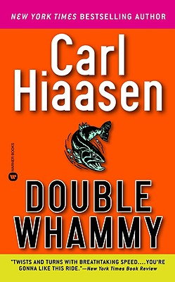 Double Whammy, CARL HIAASEN