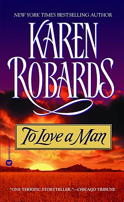 To Love a Man, Karen Robards