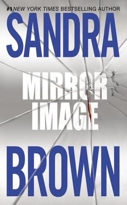 Mirror Image, SANDRA BROWN