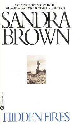 Hidden Fires, Sandra Brown