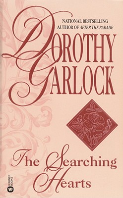The Searching Hearts, DOROTHY GARLOCK